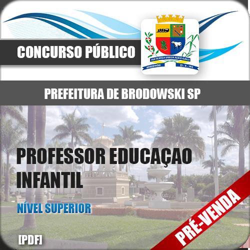 Apostila Pref Brodowski SP 2019 Professor Educação Infantil
