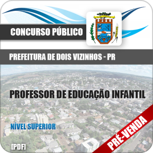 Apostila Pref Dois Vizinhos PR 2019 Prof Educação Infantil
