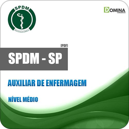SPDM SP 2018 Auxiliar de Enfermagem