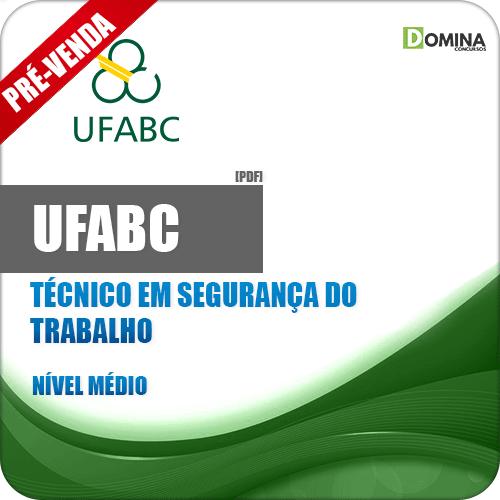 Apostila UFABC 2019 Técnico em Segurança do Trabalho