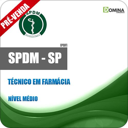 Apostila SPDM SP 2018 Técnico em Farmácia