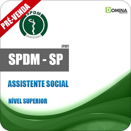 Apostila SPDM SP 2018 Assistente Social
