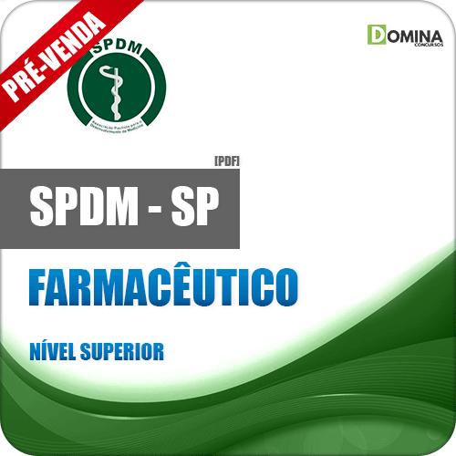 Apostila SPDM SP 2018 Farmacêutico
