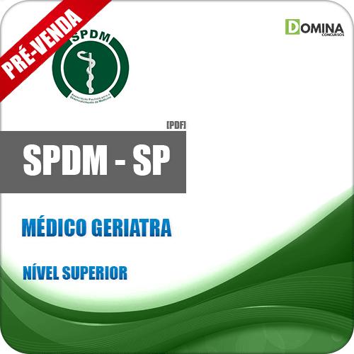 Apostila SPDM SP 2018 Médico Geriatra