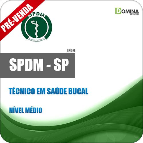 Apostila SPDM SP 2018 Técnico em Saúde Bucal