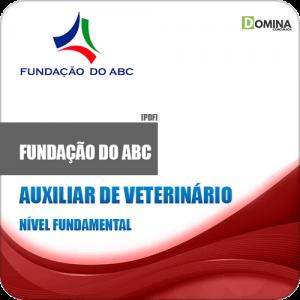 Apostila Fundação do ABC 2019 Auxiliar de Veterinário