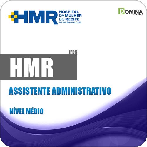 Apostila HMR 2019 Assistente Administrativo