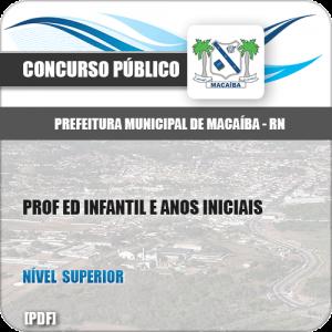 Apostila Pref Macaíba RN 2019 Prof Ed Infantil e Anos Iniciais