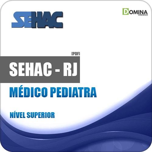 Apostila SEHAC 2019 Médico Pediatra