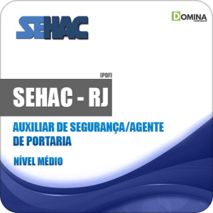 Apostila SEHAC 2019 Auxiliar de Segurança e Agente de Portaria