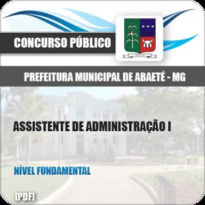 Apostila Pref Abaeté MG 2019 Assistente de Administração I