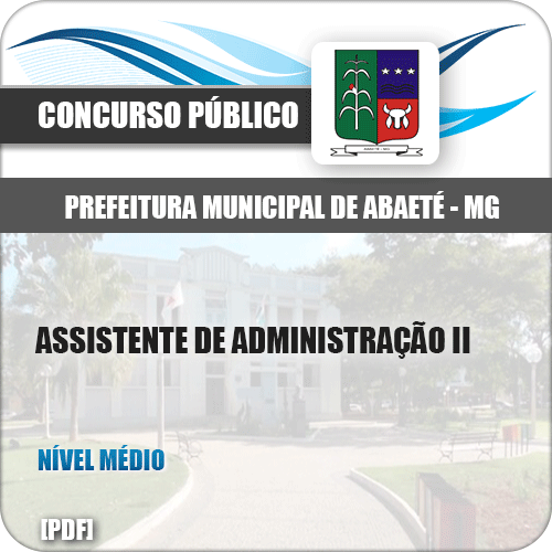 Apostila Abaeté MG 2019 Assistente de Administração II