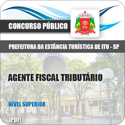Apostila Prefeitura de Itu SP 2019 Agente Fiscal Tributário