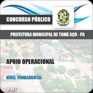 Apostila Prefeitura Tomé-Açu PA 2019 Apoio Operacional