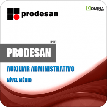 Apostila Concurso PRODESAN 2019 Auxiliar Administrativo