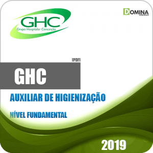Apostila Concurso GHC 2019 Auxiliar de Higienização