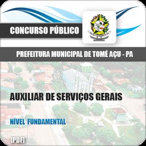 Apostila Pref Tomé Açu PA 2019 Auxiliar de Serviços Gerais