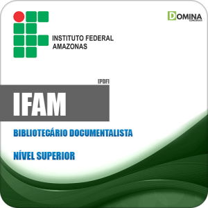 Apostila Concurso IFAM 2019 Bibliotecário Documentalista
