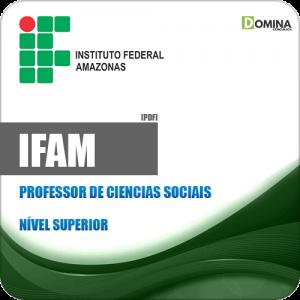 Apostila Concurso IFAM 2019 Professor de Ciências Sociais