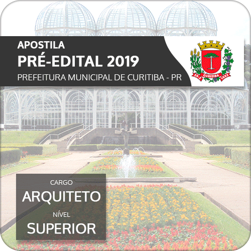 Apostila Prefeitura de Curitiba 2019 Arquiteto (Pré-Edital)