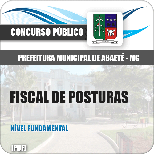 Apostila Prefeitura de Abaeté MG 2019 Fiscal de Posturas