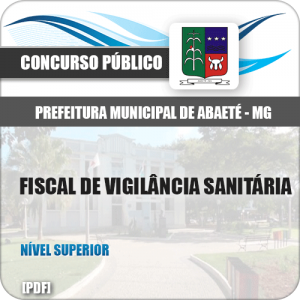 Apostila Pref Abaeté MG 2019 Fiscal de Vigilância Sanitária