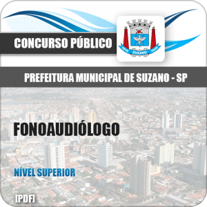 Apostila Concurso Prefeitura Suzano SP 2019 Fonoaudiólogo
