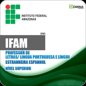 Apostila Concurso IFAM 2019 Professor Língua Espanhola