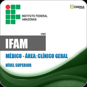 Apostila Concurso IFAM 2019 Médico Clínico Geral