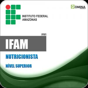 Apostila Concurso IFAM 2019 Nutricionista