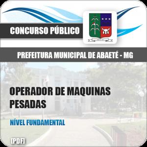 Apostila Abaeté MG 2019 Operador de Máquinas Pesadas