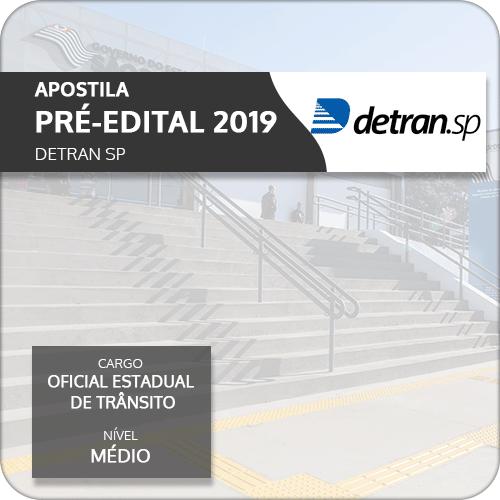 Apostila Detran SP 2019 Oficial de Trânsito (Pré-Edital)