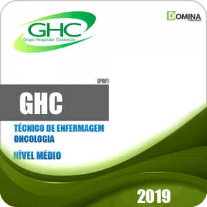 Apostila GHC 2019 Técnico de Enfermagem Oncologia