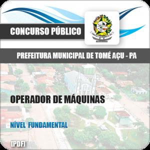 Apostila Prefeitura Tomé-Açu PA 2019 Operador MáquinasApostila Prefeitura Tomé-Açu PA 2019 Operador Máquinas
