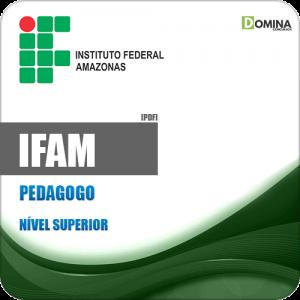 Apostila Concurso IFAM 2019 Pedagogo