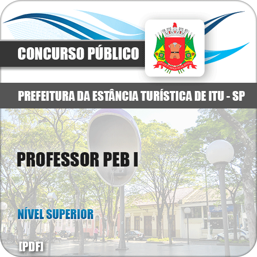 Apostila Prefeitura de Itu SP 2019 Professor PEB I
