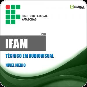 Apostila Concurso IFAM 2019 Técnico em Audiovisual
