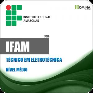 Apostila Concurso IFAM 2019 Técnico em Eletrotécnica
