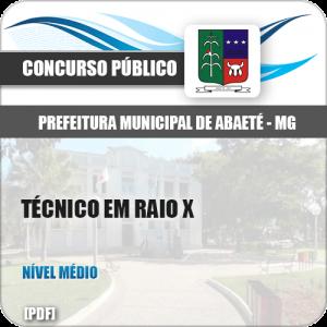 Apostila Prefeitura Abaeté MG 2019 Técnico em Raixo X