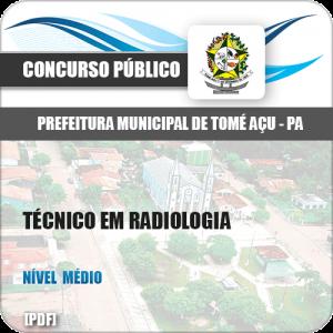 Apostila Pref Tomé-Açu PA 2019 Técnico em Radiologia