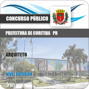 Apostila Concurso Prefeitura de Curitiba PR 2019 Arquiteto