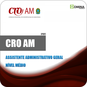 Apostila Concurso CRO AM 2019 Assistente Administrativo Geral