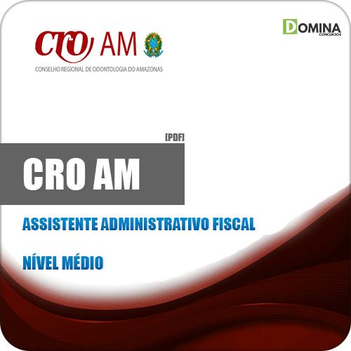 Apostila Concurso CRO AM 2019 Assistente Administrativo Fiscal