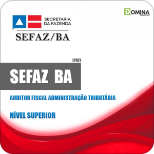 Apostila SEFAZ BA 2019 Auditor Fiscal Administração Tributária