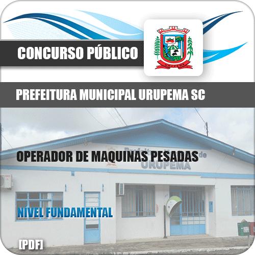 Apostila Pref Urupema SC 2019 Operador Máquinas Pesadas