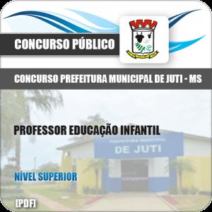 Apostila Prefeitura Juti MS 2019 Professor Educação Infantil