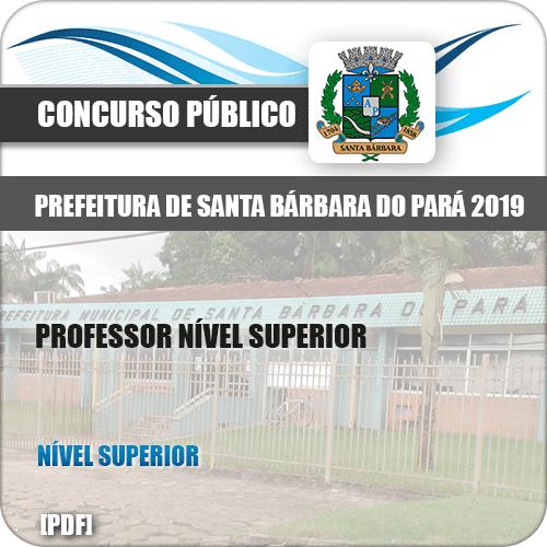Apostila Santa Barbara do Pará PA 2019 Professor Nível Superior