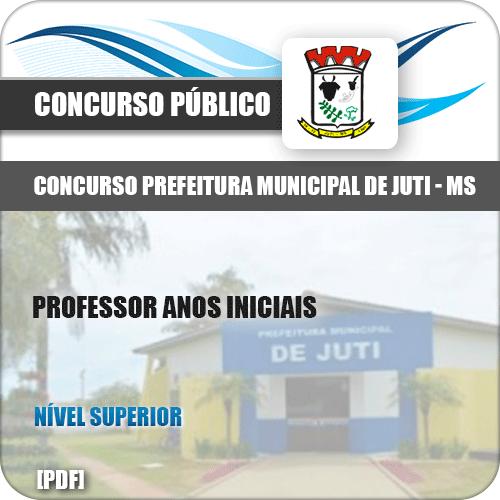 Apostila Concurso Pref Juti MS 2019 Professor Anos Iniciais