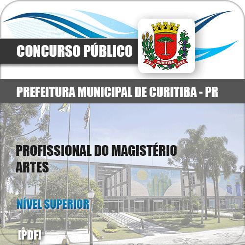 Apostila Prefeitura Curitiba PR 2019 Prof Magistério Artes
