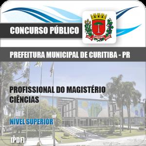 Apostila Prefeitura Curitiba PR 2019 Prof Magistério Ciências